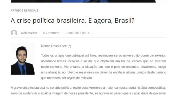 A Crise Política Brasileira. E Agora, Brasil?