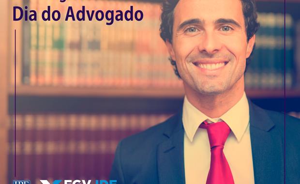 Dia Do Advogado – Homenagem IBE Conveniada FGV