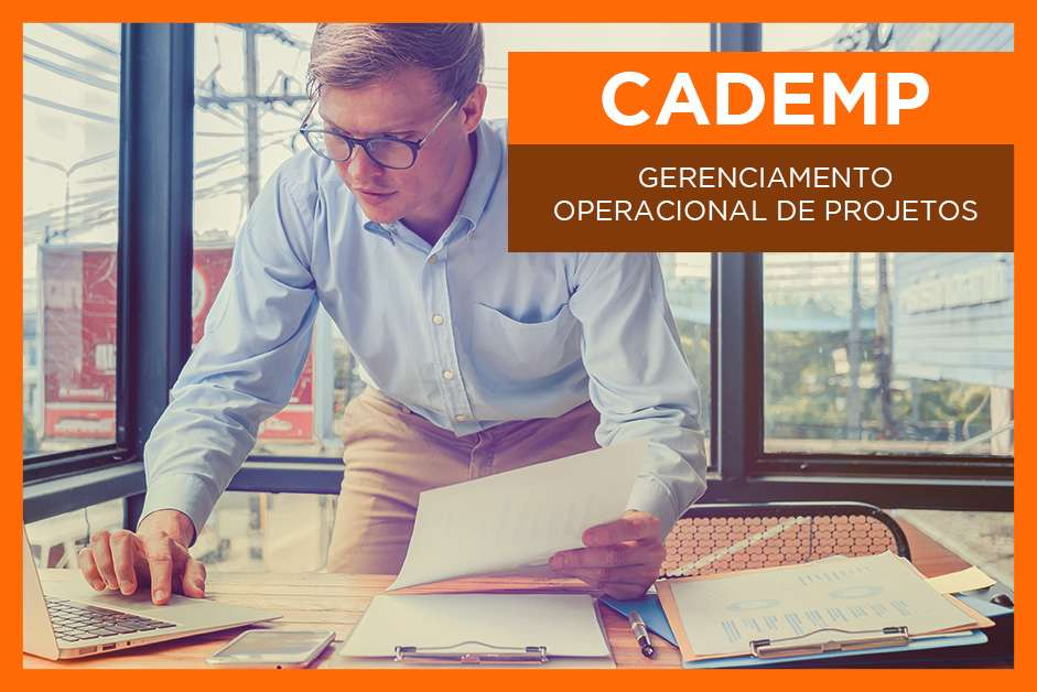 CADEMP – GERENCIAMENTO OPERACIONAL DE PROJETOS