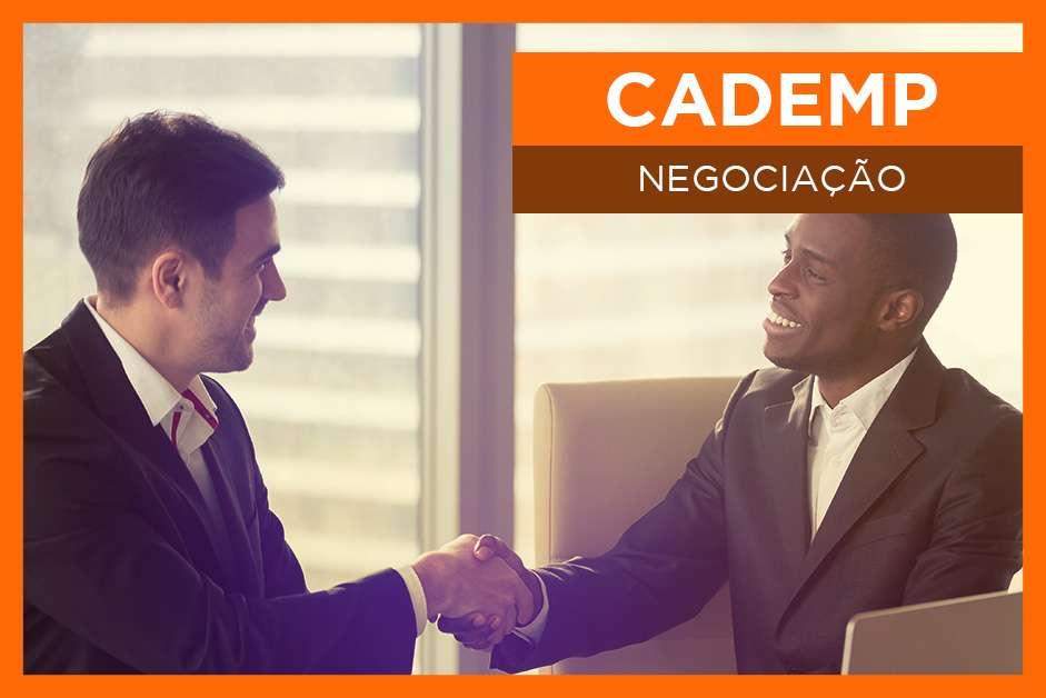 CADEMP – Negociação