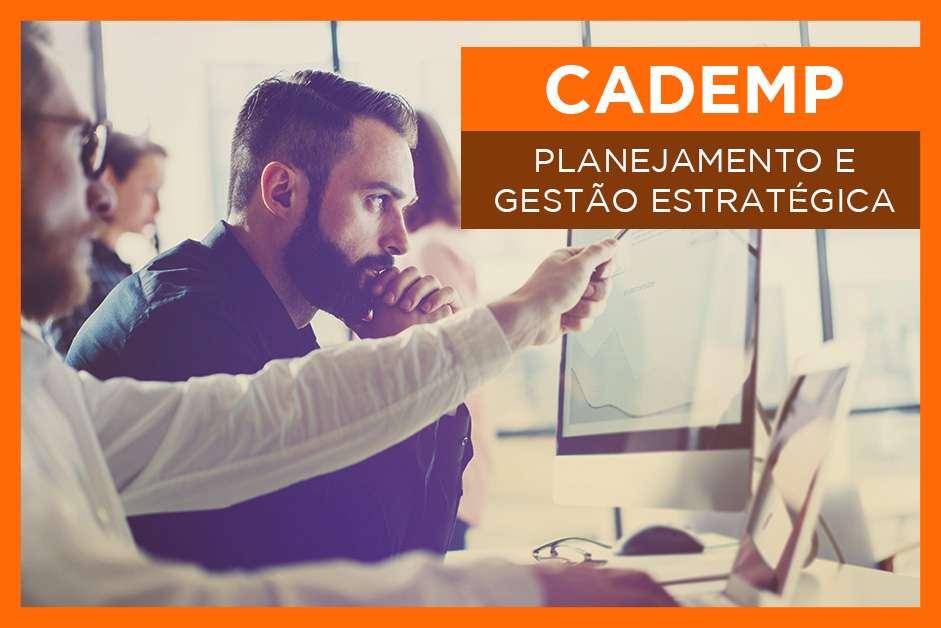 CADEMP – Planejamento E Gestão Estratégica
