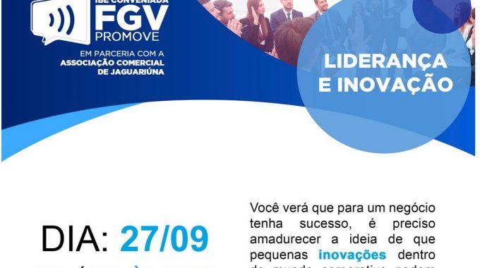 IBE Conveniada FGV Promove: Liderança E Inovação São Chaves Para Sucesso Empresarial
