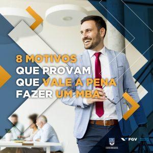 MBA: 8 Motivos Para Fazer Um