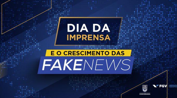Dia Da Imprensa Fake News