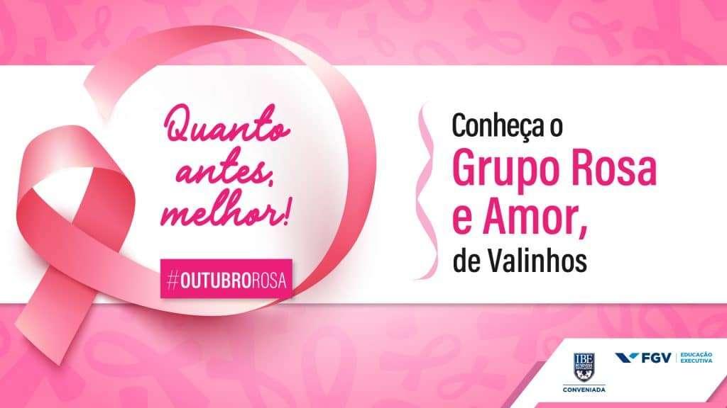 Outubro Rosa: conheça o grupo Rosa e Amor